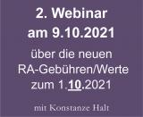 2. Webinar am 9.10.2021 über die neuen Gebühren und Werte zum 1.10.2021