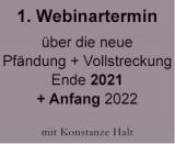 1. Webinar über die neue Pfändung und Vollstreckung 2021 / 2022